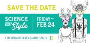 Discovery Center of Idaho Annual Gala: Science with Style @ Discovery Center | Boise | Idaho | United States